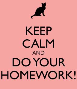 keep-calm-and-do-your-homework